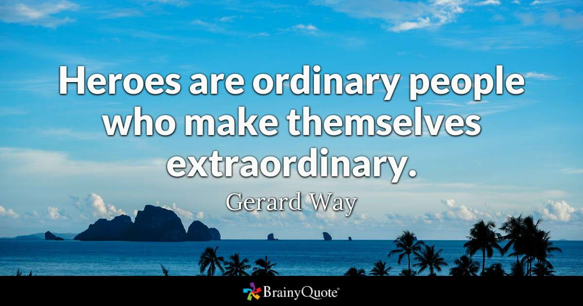 Heros are Ordinary People